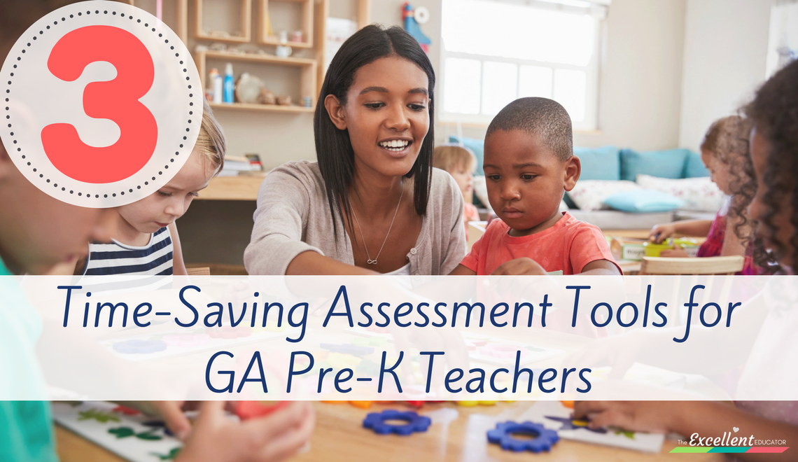 3 Time-Saving Assessment Tools for GA Pre-K Teachers